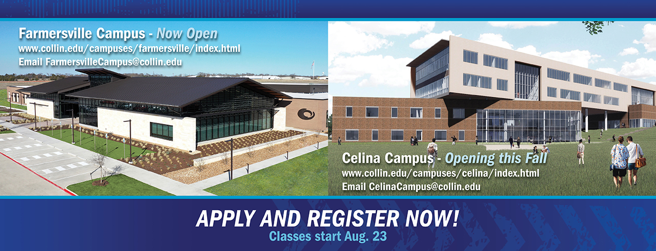 Apply and Register for the new Farmersville and Celina Campuses!