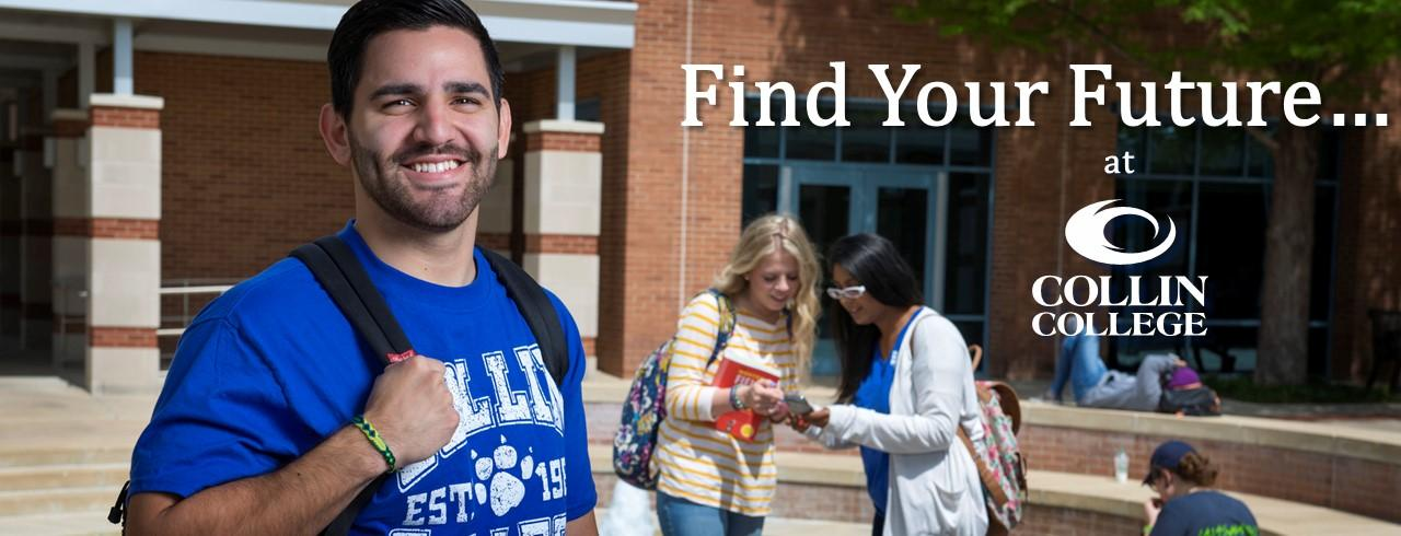Find your future at Collin College