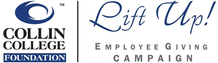 Collin College Foundation - Lift Up: Employee Giving Campaign